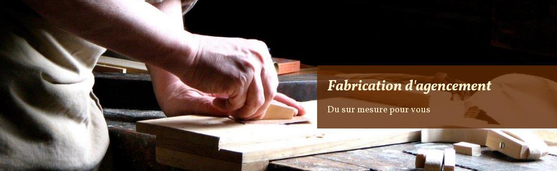 fabrication d'agencement